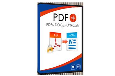 """""""PDF+  –  PDF xujjatlarni Word xujjatiga o'tkazish"""" Video-Kurs"""