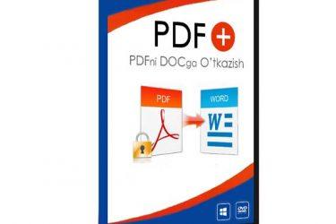«PDF+  –  PDF xujjatlarni Word xujjatiga o'tkazish» Video-Kurs