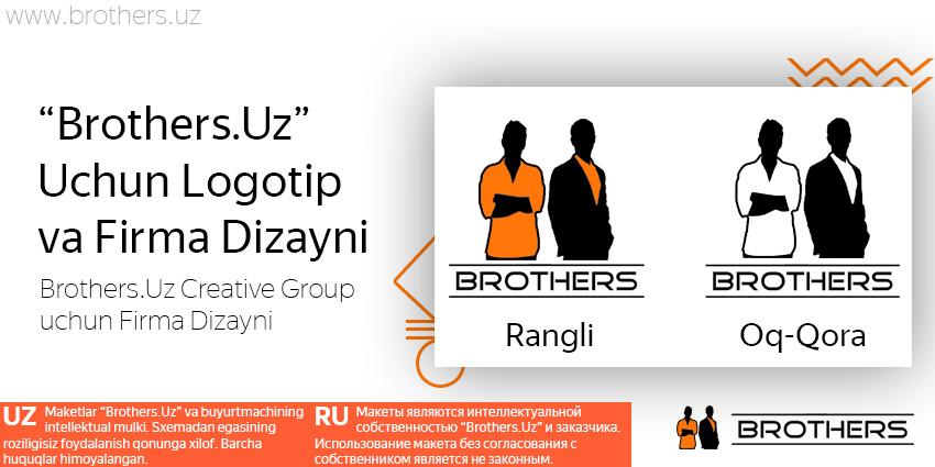 O'zimiz Uchun – O'zimiz! Brothers.Uz uchun Firma Dizayni